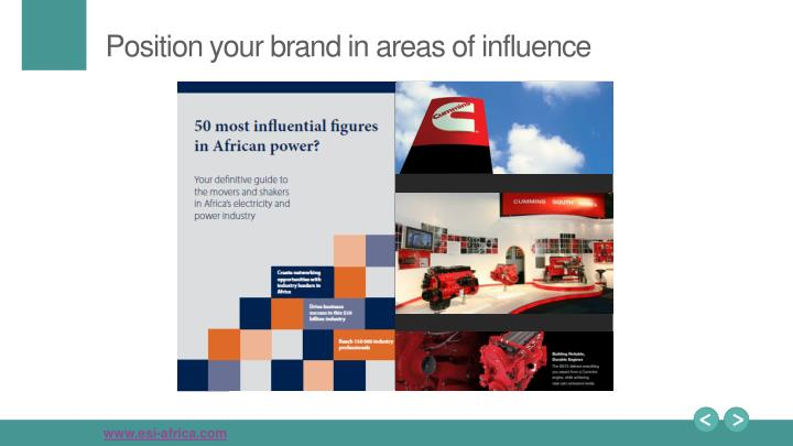 Position your brand in areas of influence
