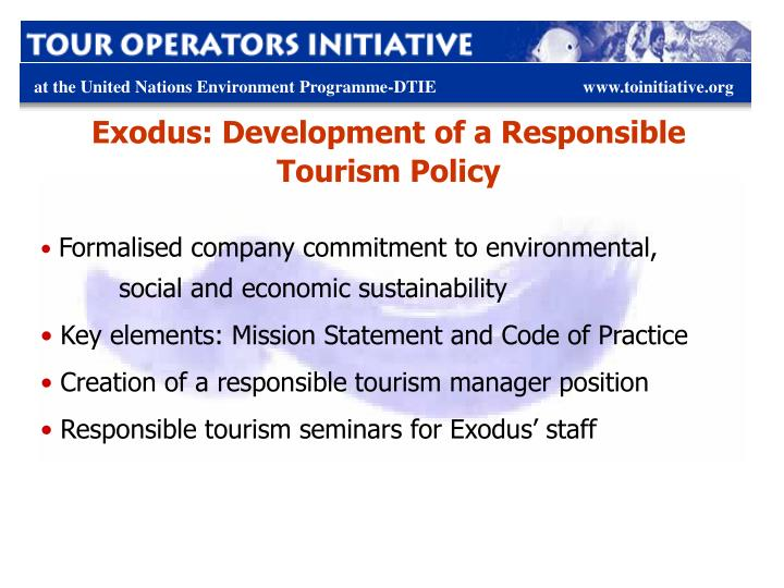 Exodus: Development of a Responsible Tourism Policy