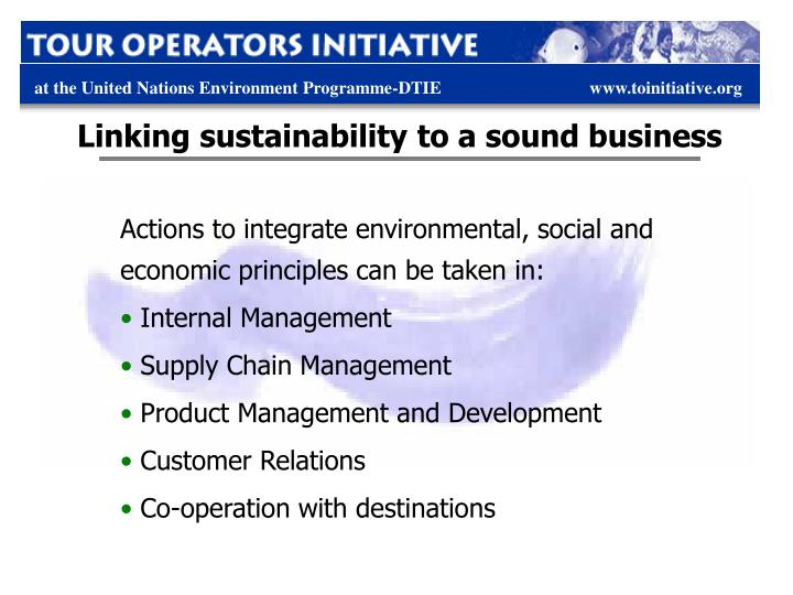 Linking sustainability to a sound business