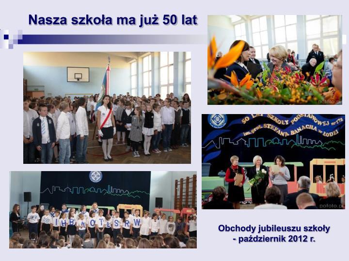 Nasza szkoła ma już 50 lat