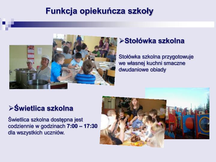 Funkcja opiekuńcza szkoły