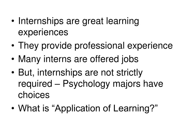 Internships are great learning experiences