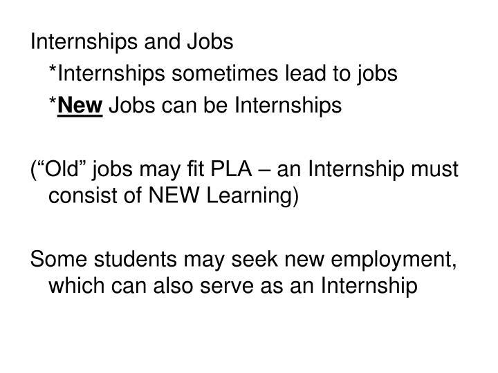 Internships and Jobs