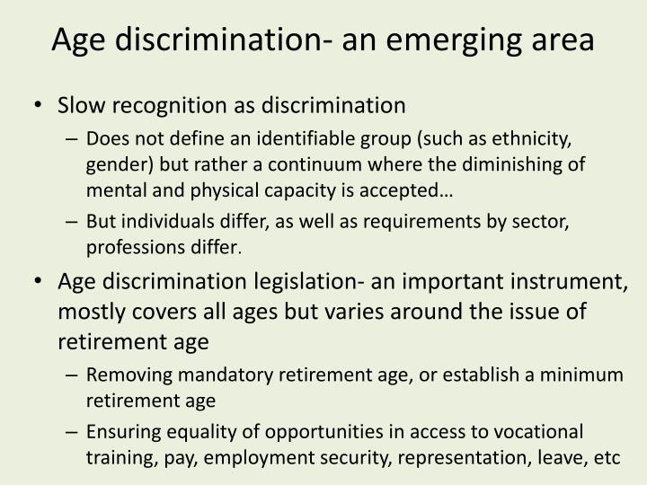 Age discrimination- an emerging area