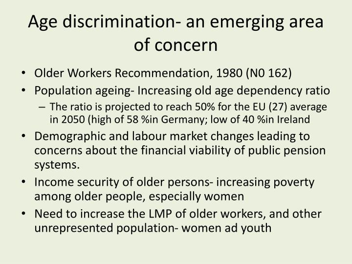 Age discrimination- an emerging area of concern