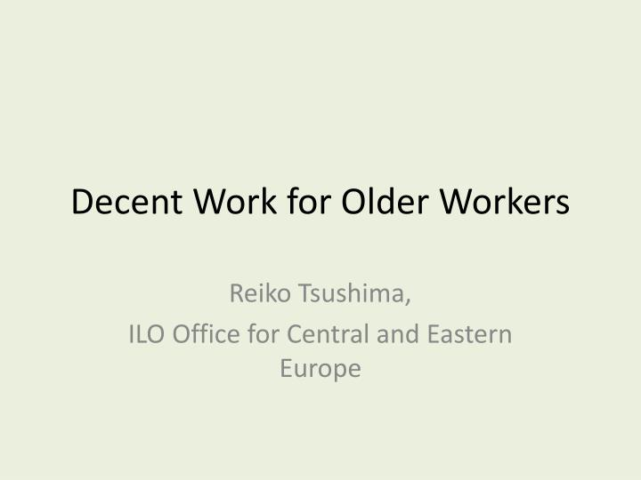Decent work for older workers