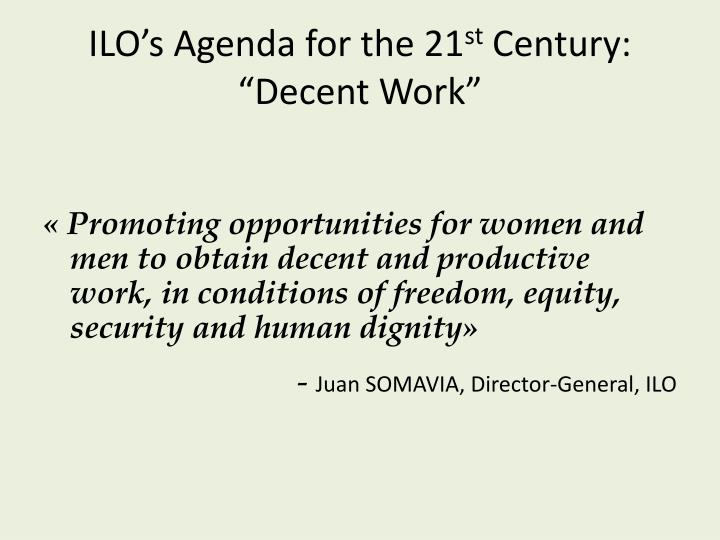 ILO's Agenda for the 21
