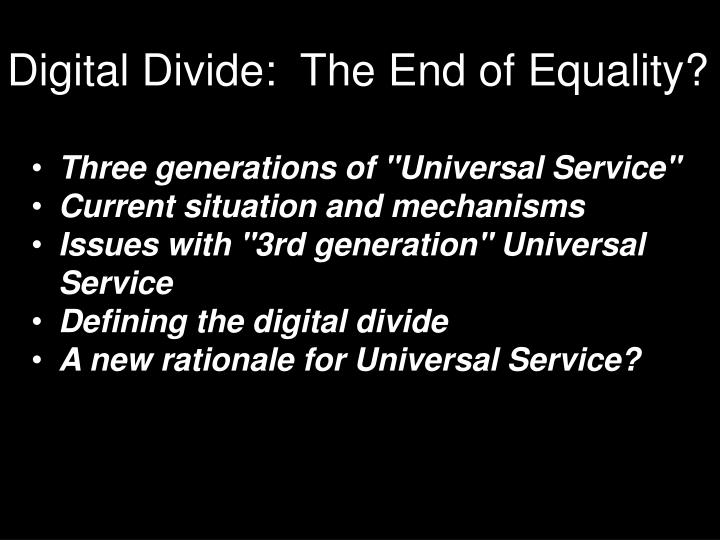 Digital divide the end of equality