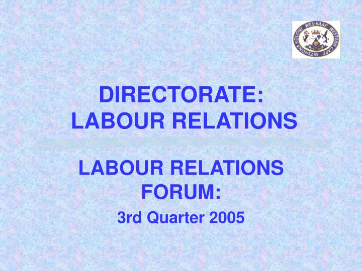 Directorate labour relations