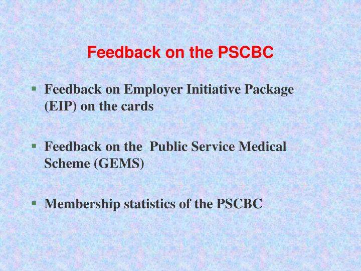 Feedback on the PSCBC