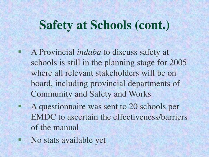 Safety at Schools (cont.)