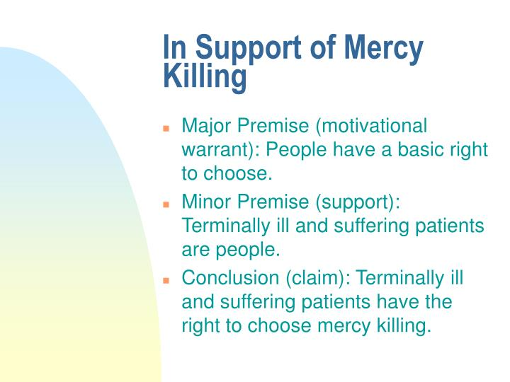 In Support of Mercy Killing
