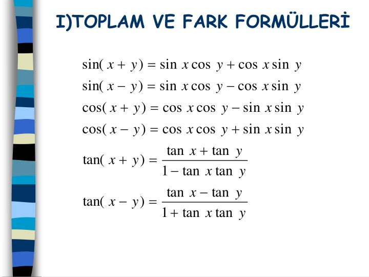 I)TOPLAM VE FARK FORMLLER