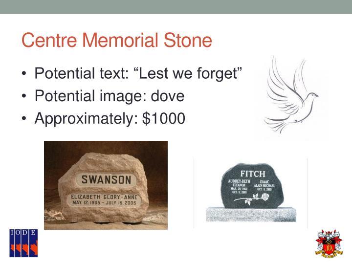 Centre Memorial Stone
