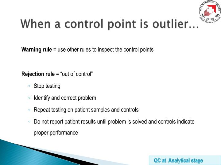 When a control point is outlier…