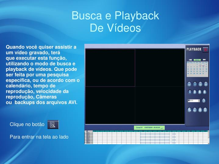 Busca e Playback
