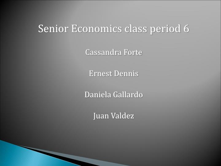 Senior Economics class period 6