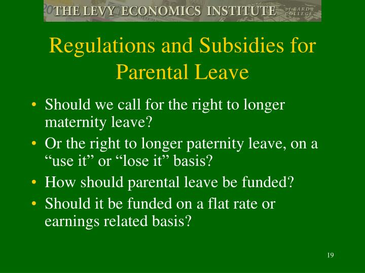 Regulations and Subsidies for Parental Leave