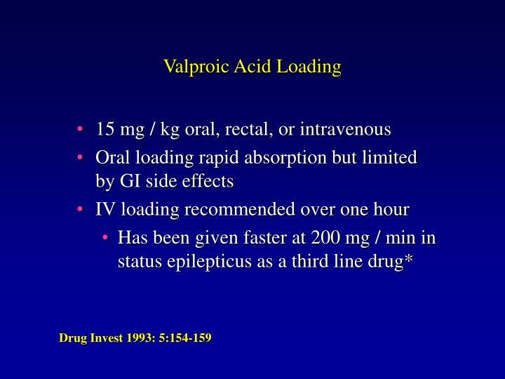 Valproic Acid Loading