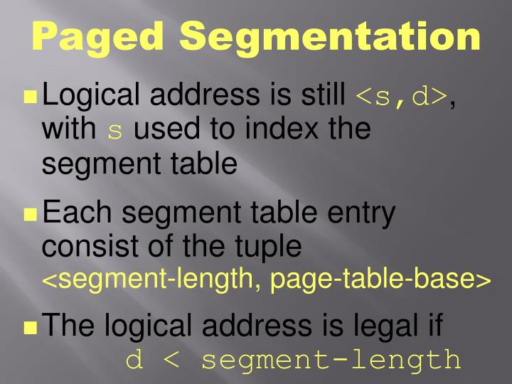 Paged Segmentation