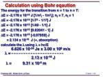 calculation using bohr eqaution