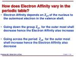 how does electron affinity vary in the periodic table