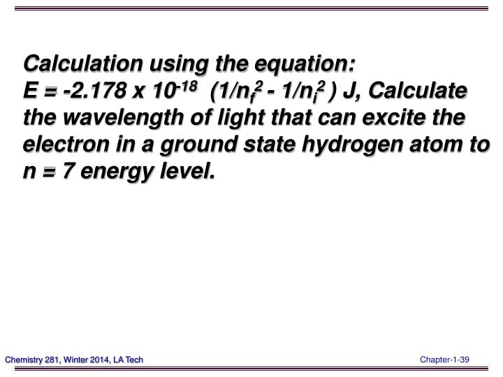 Calculation using the equation: