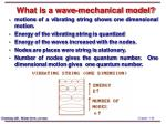 what is a wave mechanical model