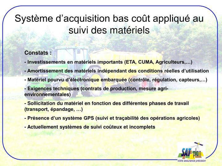 Système d'acquisition bas coût appliqué au suivi des matériels
