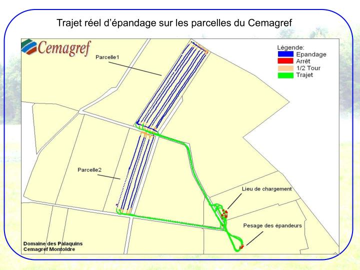Trajet réel d'épandage sur les parcelles du Cemagref