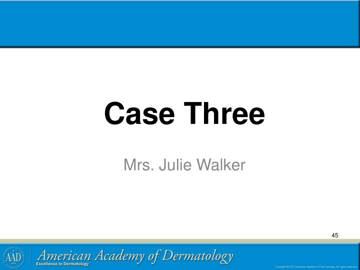 Case Three