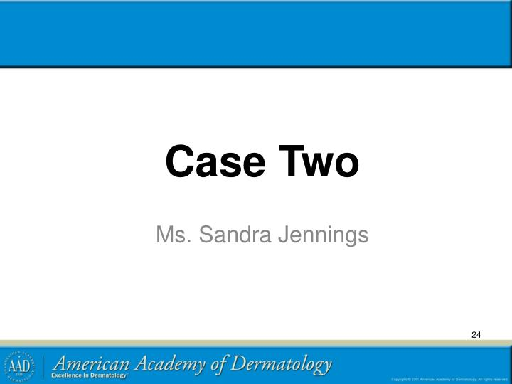 Case Two