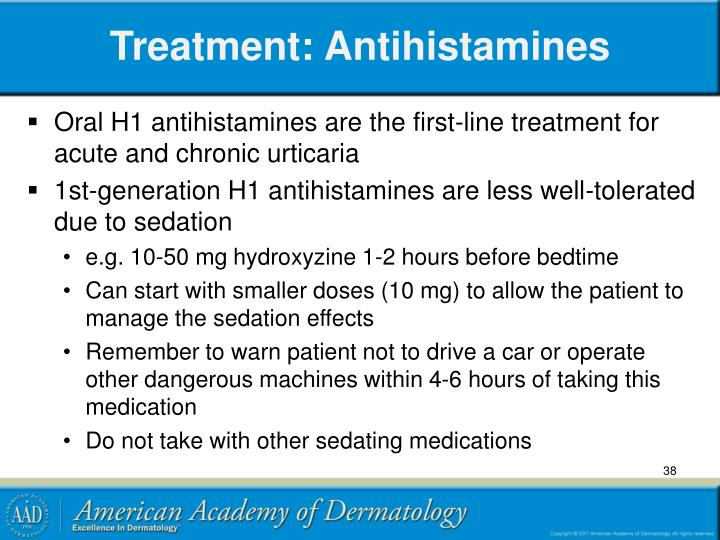 Treatment: Antihistamines