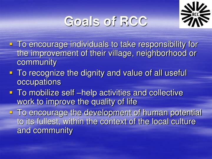 Goals of RCC