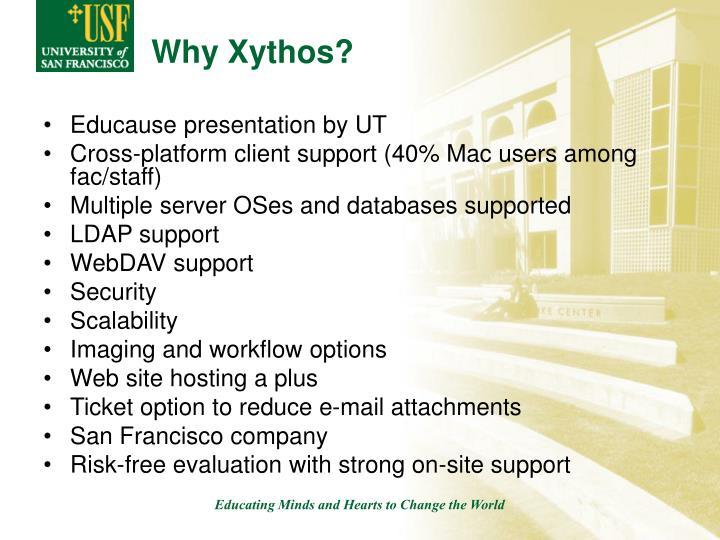 Why Xythos?
