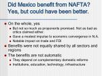did mexico benefit from nafta yes but could have been better