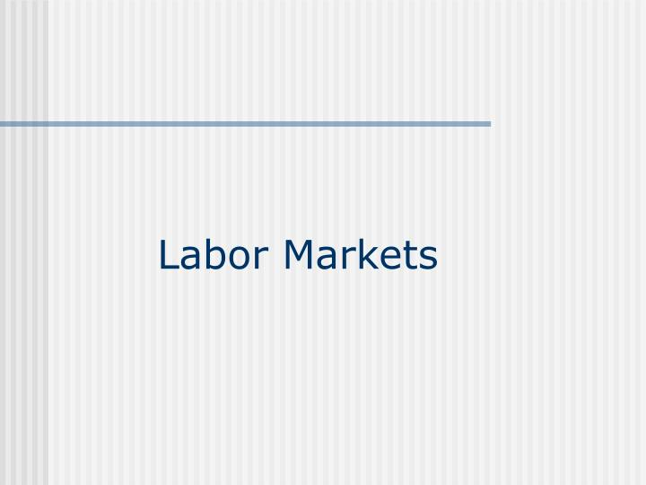 Labor Markets