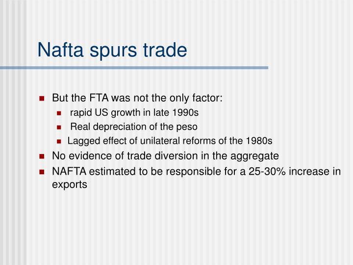 But the FTA was not the only factor: