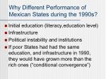why different performance of mexican states during the 1990s