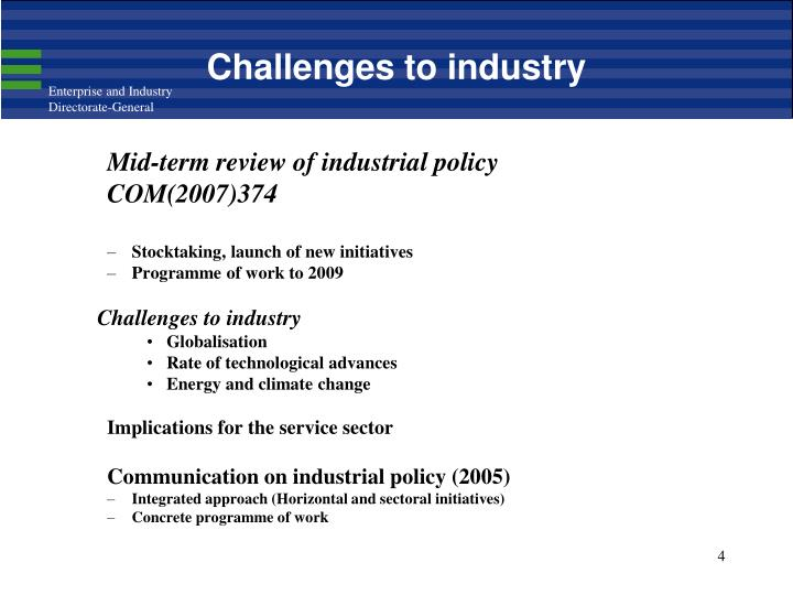 Challenges to industry