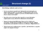 structural change 2