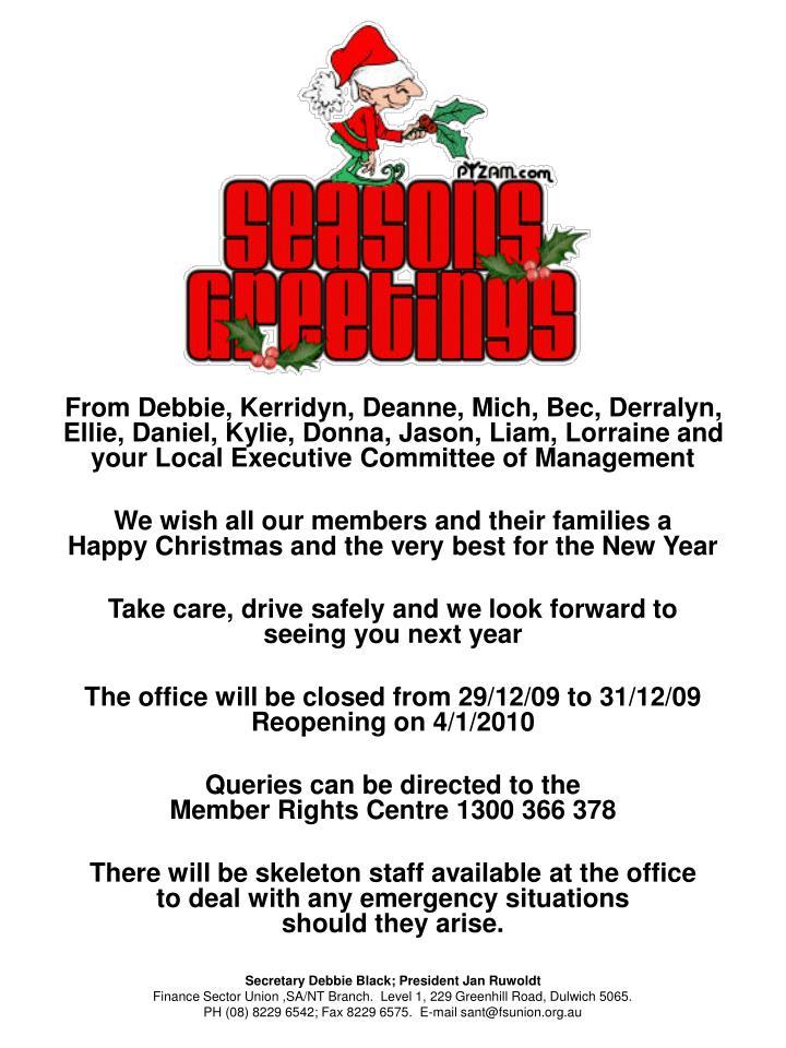 From Debbie, Kerridyn, Deanne, Mich, Bec, Derralyn,