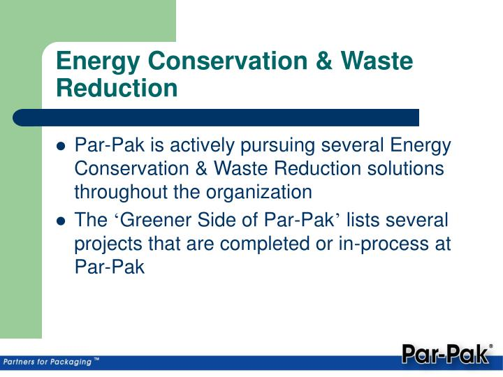 Energy Conservation & Waste Reduction