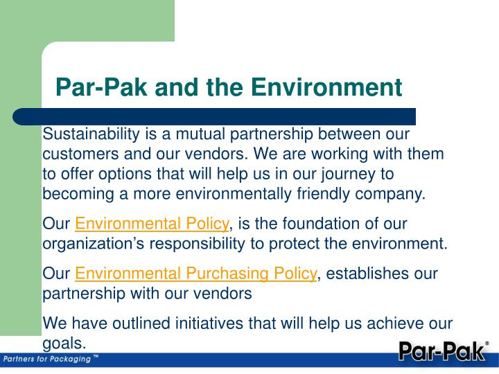 Par pak and the environment1