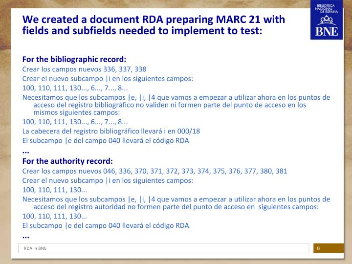 We created a document RDA preparing MARC 21 with fields and subfields needed to implement to test: