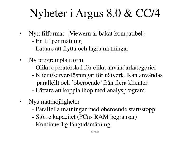 Nyheter i Argus 8.0 & CC/4