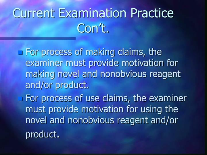 Current Examination Practice Con't.