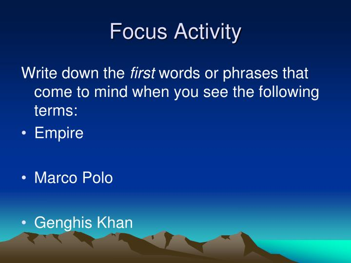 Focus activity