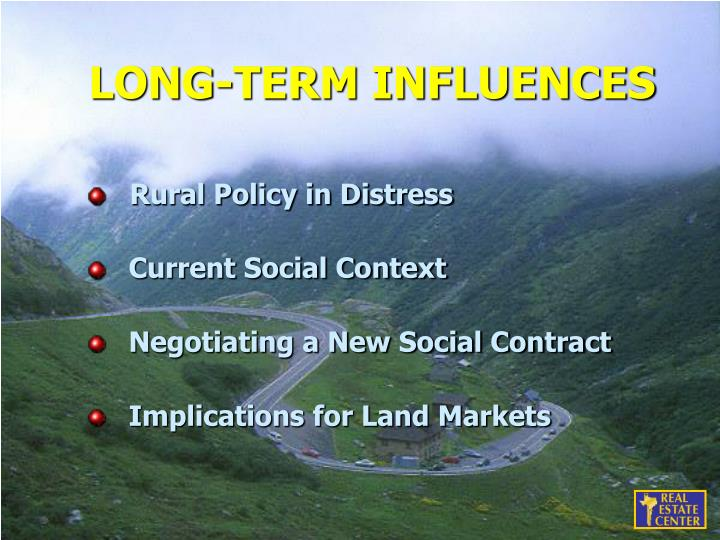 LONG-TERM INFLUENCES