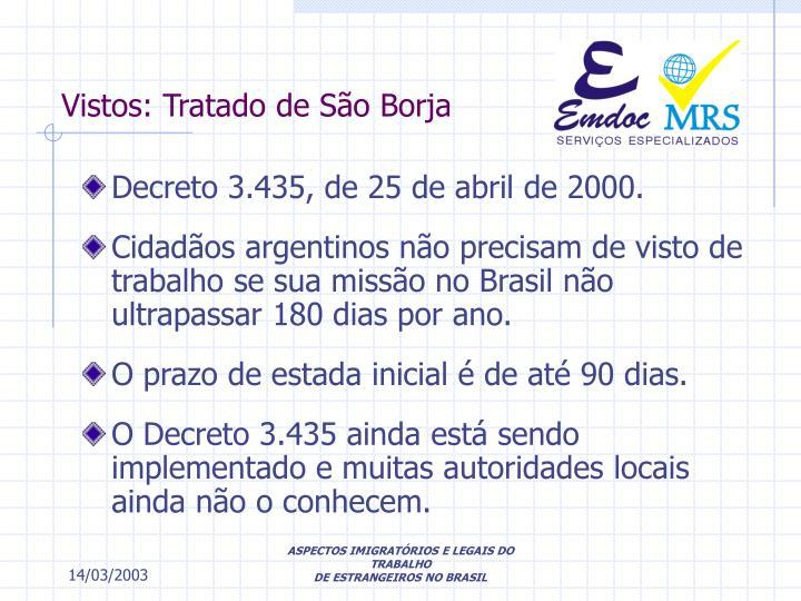 Vistos: Tratado de São Borja